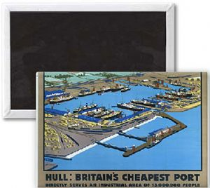 Hull Britain's Cheapest Port old rail ad. fridge magnet  (se)